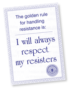 The golden rule for handling resistance
